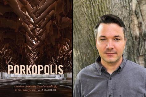 Porkopolis and its author, Dr Alex Blanchette